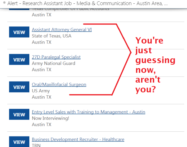 There comes a time in a job search's life where it has to admit that it doesn't know what it is doing anymore.